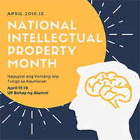 Since 2017, April has been celebrated as the National Intellectual Property Month by virtue of Proclamation No. 190 signed last April 4, 2017 in view of international celebrations on intellectual property such as the World Book and Copyright Day and the World Intellectual Property Day.