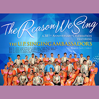 """""""The Reason We Sing."""""""