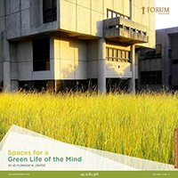 Spaces for a Green Life of the Mind