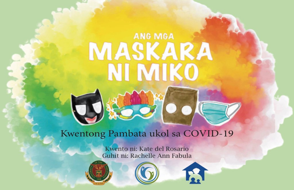 """Cover of """"Ang mga Maskara ni Miko,"""" one of the two children's ebooks published by the UPLB Department of Human and Family Development Studies."""