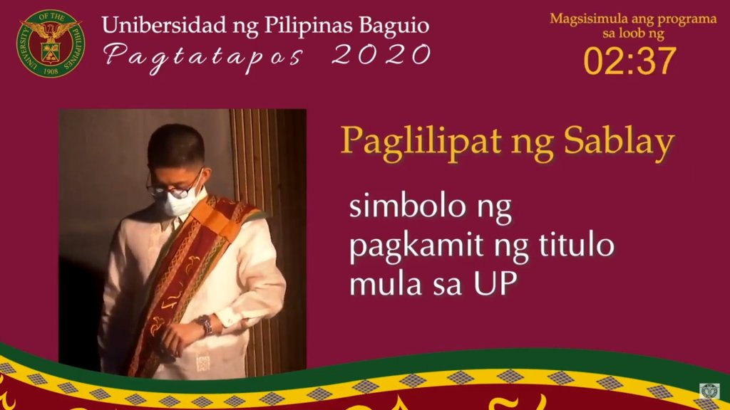 Screenshots from the livestream of the UP Baguio Pagtatapos 2020, with replay available at the UP Baguio Systems and Network Office's YouTube channel. [https://www.youtube.com/watch?v=lqfD4NSrGJY]