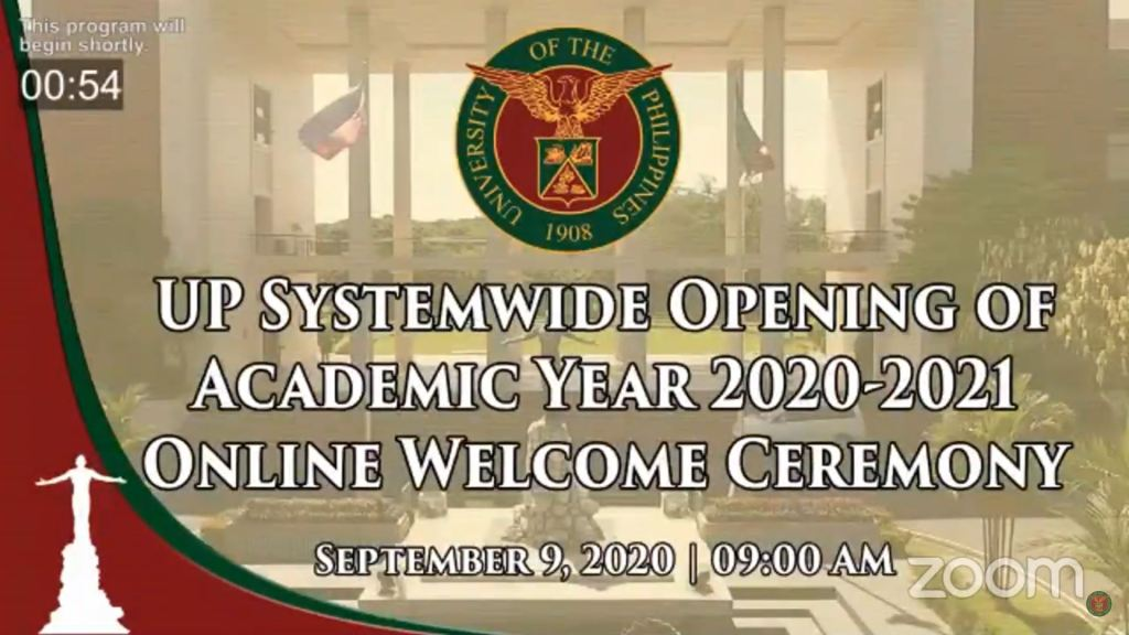 Screenshot of the UP Systemwide Opening of AY 2020-2021 Online Welcome Ceremony. The replay can be viewed on TVUP's YouTube channel. [https://www.youtube.com/watch?v=3m1ropxixAk]