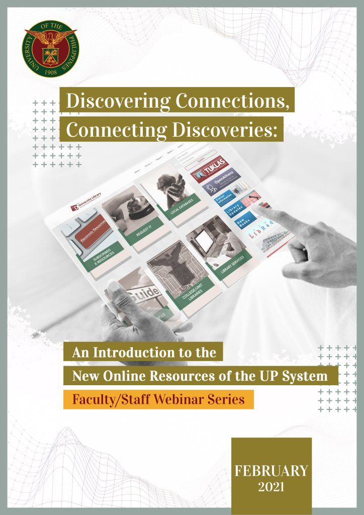 """""""Discovering Connections, Connecting Discoveries"""": New webinar series will introduce new online resources for UP faculty and staff"""